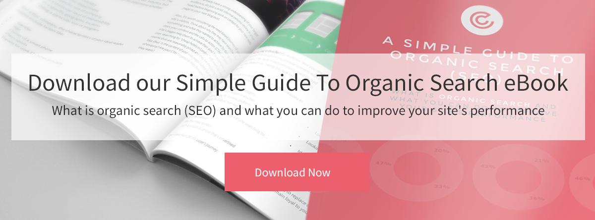 Download our simple guide to organic search (SEO) ebook