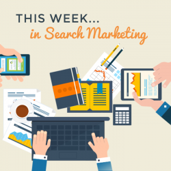 This week in search marketing [07/01/2019]