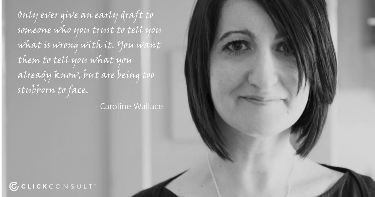 Caroline Wallace Quote