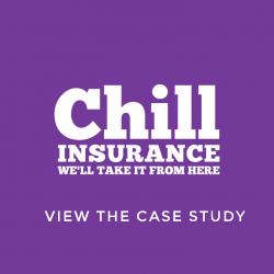 chill insurance video case study