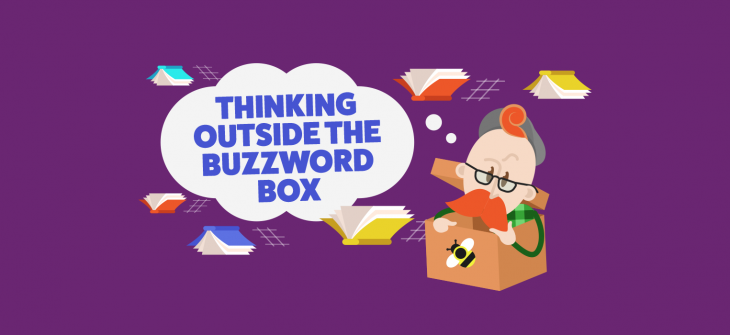 thinking outside of the buzzword box