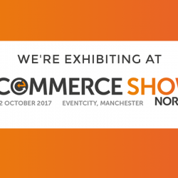 See you at the eCommerce Show North!