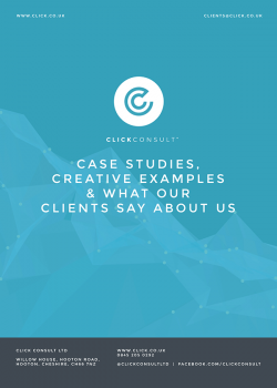 Click Consult's Case Studies, Creative Examples and Testimonials