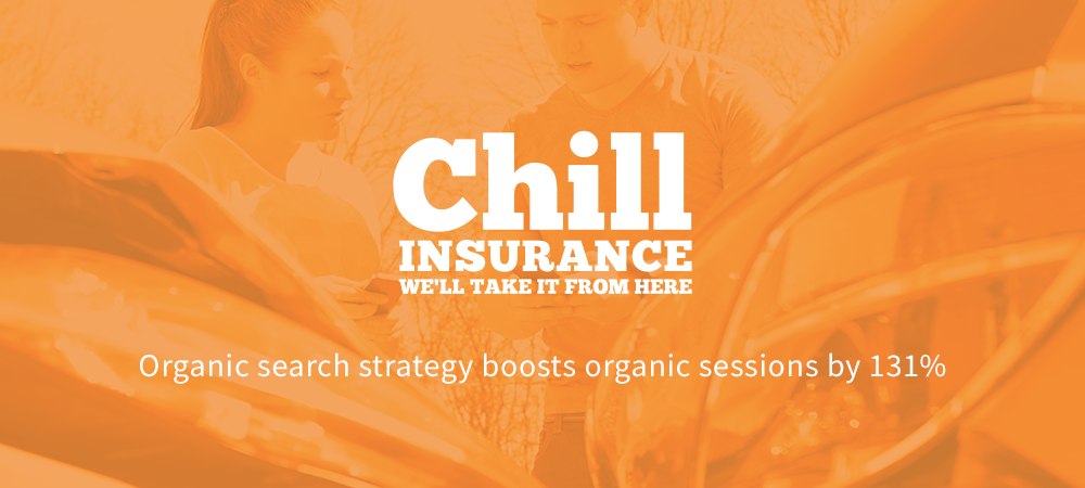 Chill Insurance Organic Search Case Study