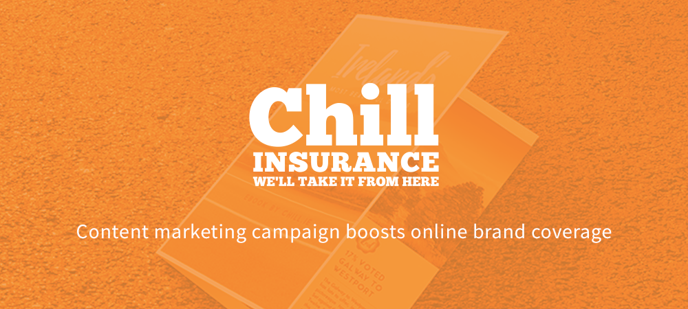 Chill Insurance Content Marketing Campaign