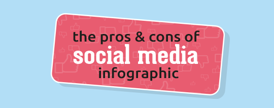 social media pros and cons infographic 540x213