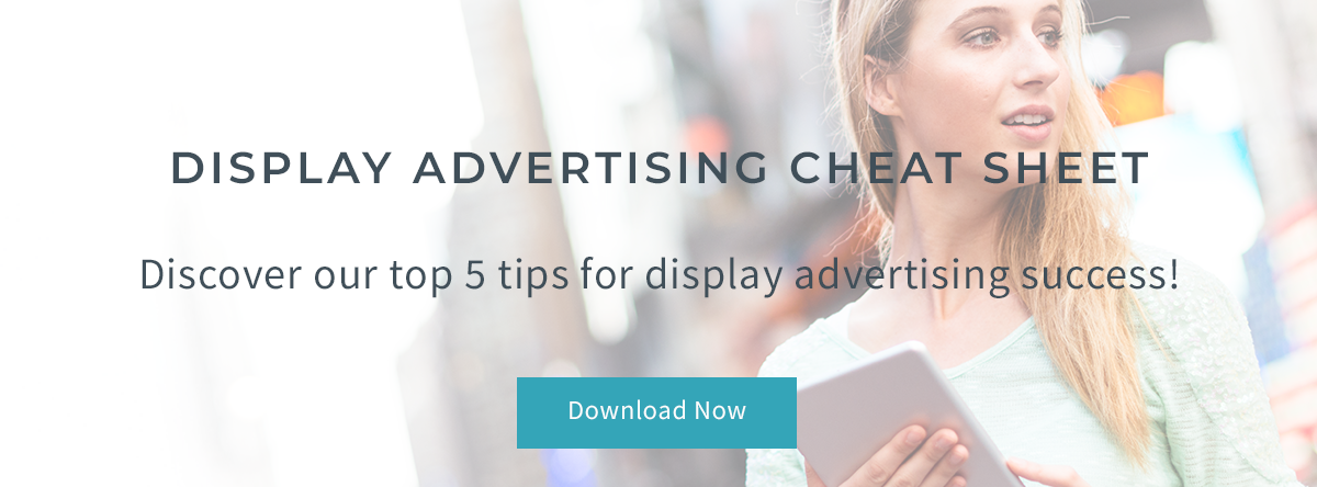 Display Advertising Cheat Sheet