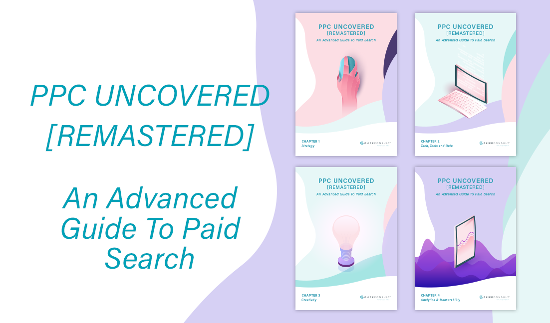 Click Consult's PPC Uncovered Downloable eBooks