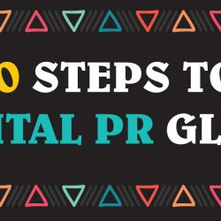 10 Steps to Digital PR glory [infographic]