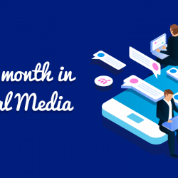 This month in social media (August 2020)