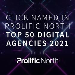 Click named in Prolific North Top 50 Digital Agencies 2021